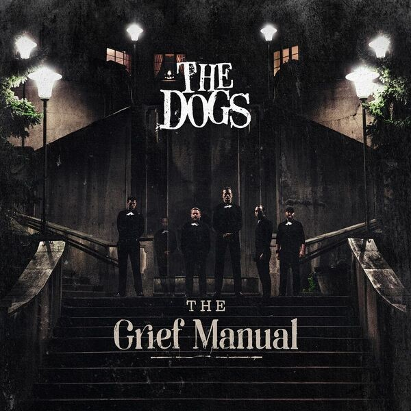The Dogs The Grief Manual