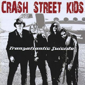 Crash_Street_Kids_-_Transatlantic_Suicide_-_2008