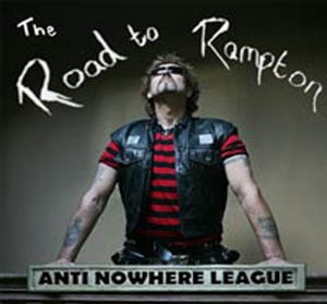 AntiNowhereLeague-TheRoadToRampton