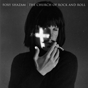 Foxy-Shazam--The-Church-Of-Rock-And-Roll