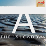 the slowdown a