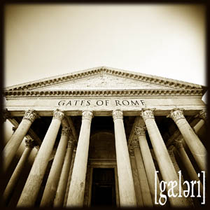 Gaeleria - Gates of Rome