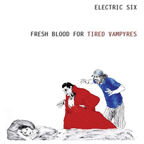 Electric Six - Fresh Blood