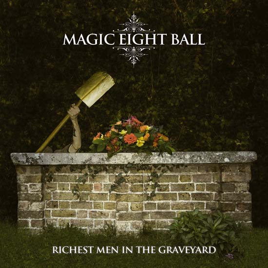 Magic Eight Ball Richest Men In The Graveyard front cover artwork by Matt Whitby