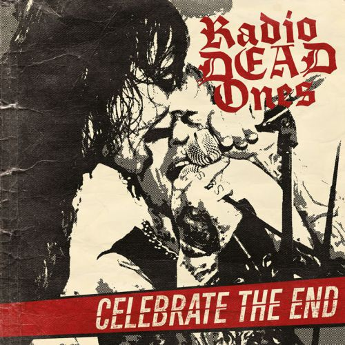 62156 Radio-Dead-Ones-celebrate-the-end-PRE-ORDER