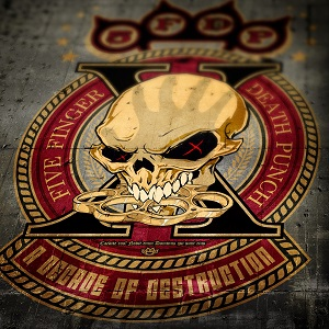 Five Finger Death Punch A Decade Of Destruction Artwork