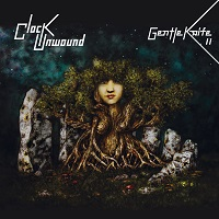 Cover photo -  Gentle Knife II - Clock Unwound