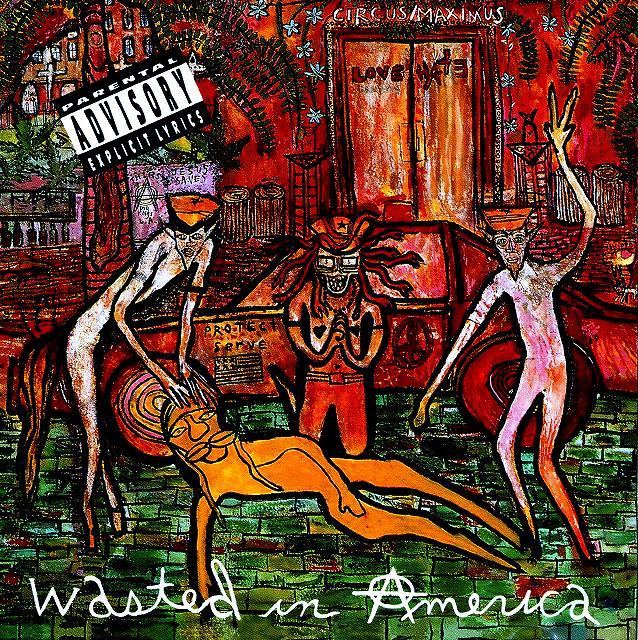 Wasted In America artwork