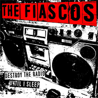 the-fiascos-destroy-the-radio-cover-1